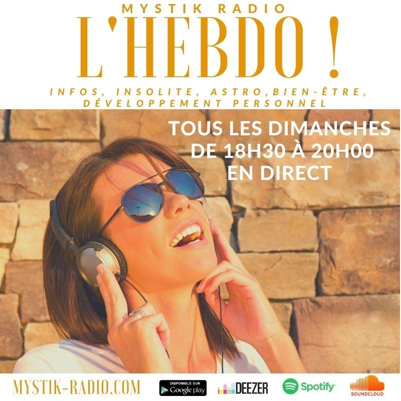 L'HEBDO , L'émission présentée par Sophie Vitali / Mystik Radio